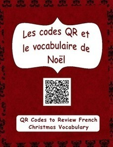 Les codes QR et le vocabulaire de Noël (QR Codes + French Christmas Vocabulary) | French Resources to Download and Print | Scoop.it
