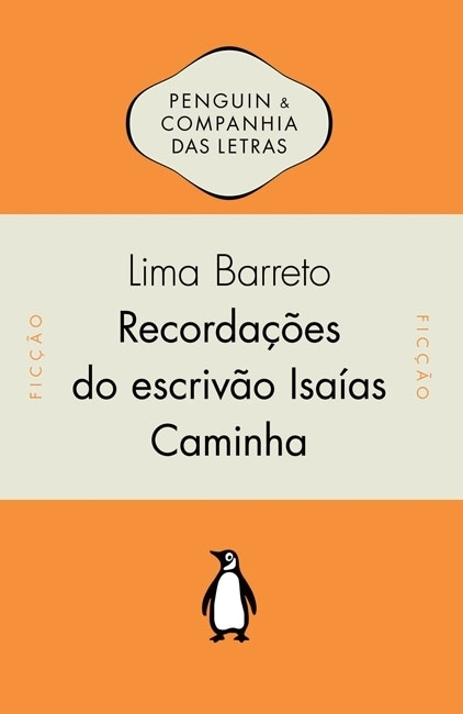 Recordações do escrivão Isaías Caminha | Pessoa | literatura de língua portuguesa | Scoop.it
