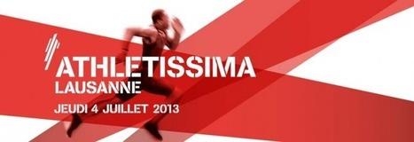 Athletissima Lausanne : des corps plein d'énergie !   DECLICS   L'expérience consommateurs dans l'efficience énergétique   Scoop.it
