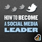 How To Change From A Social Media User Into A Social Media Leader | Social Media Pearls | Scoop.it