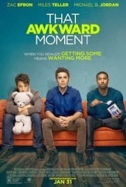 watch viooz movies online free wihtout downloading: Watch That Awkward Moment Full Movie(2014) Streaming Online Free   Putlocker   watch viooz movies online for free without downloading anything   Scoop.it