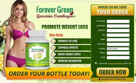Forever Green Garcinia Cambogia Review - FREE TRIAL!!! | best supplement for burning for weight loss | Scoop.it