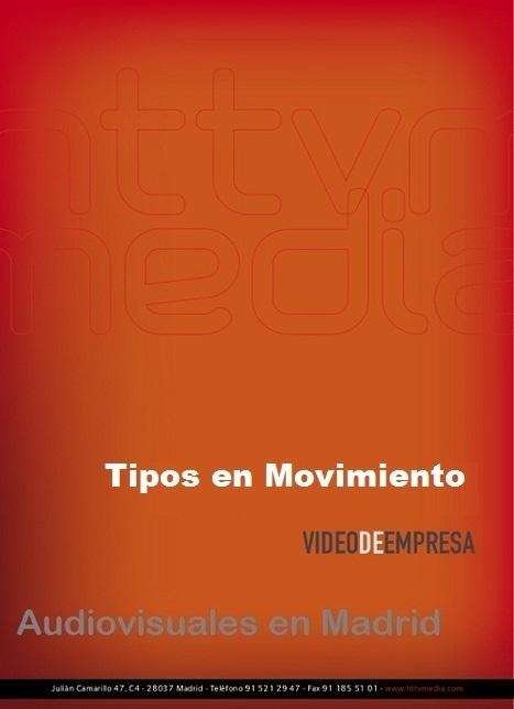 Audiovisuales en Madrid | Tipos en Movimiento Madrid | Tipos en Movimiento - Producción Audiovisual | Scoop.it