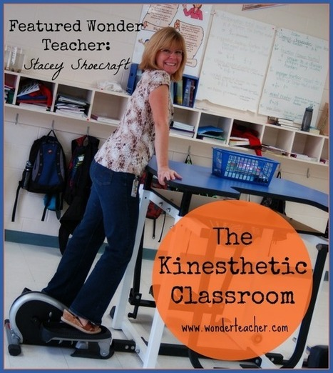 The Kinesthetic Classroom featuring Stacey Shoecraft | Teaching & Education in the 21st Century | Scoop.it
