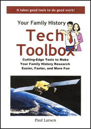 Family History Tech Toolbox | Ancestors at Large | Scoop.it