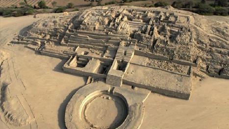 Perú promoverá antigua Ciudad Sagrada de Caral en el mundo | Educacioaunclic | Scoop.it