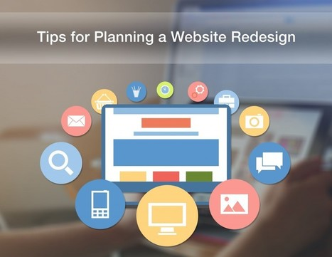 Tips for Planning a Website Redesign | Web Design & Development | Scoop.it