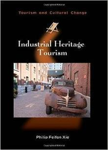 Industrial Heritage Tourism Book Download | Destination firm - Destinazione Impresa | Scoop.it