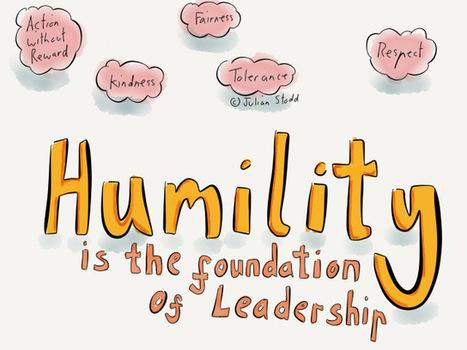 Humility in Leadership | New Leadership | Scoop.it