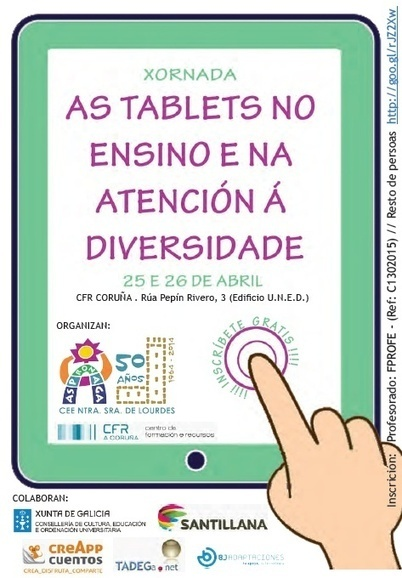 II JORNADAS SOBRE LAS TABLETS EN EDUCACIÓN | Cee.Ntra.Sra.de Lourdes | TabletsyTabletes | Scoop.it