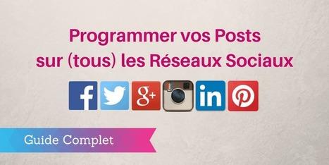 ▶ Programmer vos Publications sur les Réseaux Sociaux | Les réseaux sociaux : ce qu'il faut savoir | Scoop.it