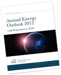 EIA Releases 2012 Annual Domestic Energy Outlook | Sustainable Energy | Scoop.it