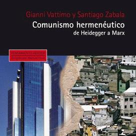 Libros del crepúsculo: El neocomunismo según Vattimo y Zabala   Hermenéutica y filosofía   Scoop.it