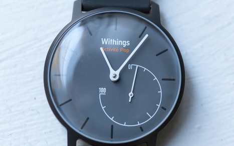 Withings Activité Pop Activity Tracking Watch Review | Wearables | Scoop.it