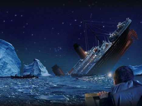 Anecdote: Don't send your strategic story to sea on the Titanic | The Wise Leader | Scoop.it