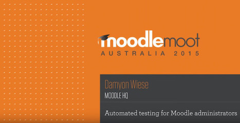 How To Automate Testing For Moodle Administrators   Moodle Best LMS   Scoop.it