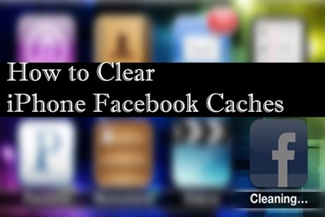 How to Clear iPhone Facebook Caches on Windows/Mac | iOS device recovery | Scoop.it