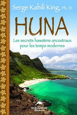 Lecture sur la Huna, ces secrets Hawaïens 2/2 | Guide du Bien-Être | Bien-Être global | Scoop.it