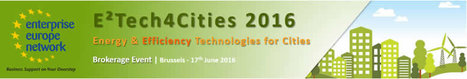 Rencontres B2B « E²Tech4Cities » - technologies pour l'énergie et l'efficacité énergétique - le 17/06 à Bruxelles | Agenda HAINAUT DEVELOPPEMENT | Scoop.it