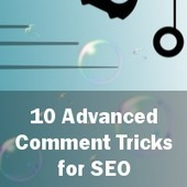 10 Advanced Comment Tricks for Better SEO | Social Media Marketing for Your Business | Scoop.it