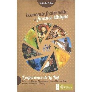 """Livre : """"Economie fraternelle et finance éthique : L'expérience de la Nef""""   Economie Responsable et Consommation Collaborative   Scoop.it"""