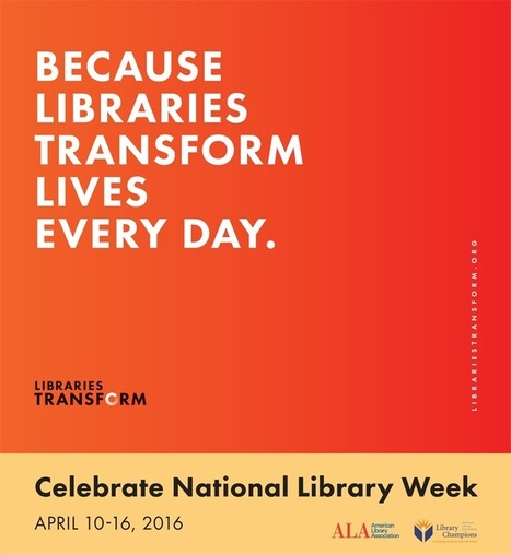 Let Libraries Transform Your Life | Library Collaboration | Scoop.it