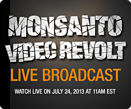 Monsanto Video Revolt - Live Broadcast | for better life... | Scoop.it