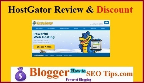 HostGator Review to Start WordPress Blog @ 60% Discount | Blogger SEO Tips and Tricks | Scoop.it