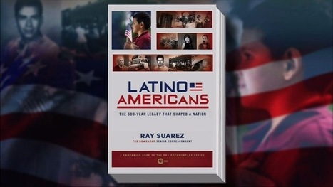 How Latino Americans Have Shaped the U.S. and Fought for Acceptance | PBS NewsHour | Sept. 13, 2013 | hispanic immigration | Scoop.it