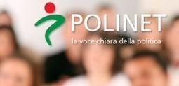 PoliNet - la Politica in diretta sui Social network | Comunicazione Politica e Social Media in Italia | Scoop.it