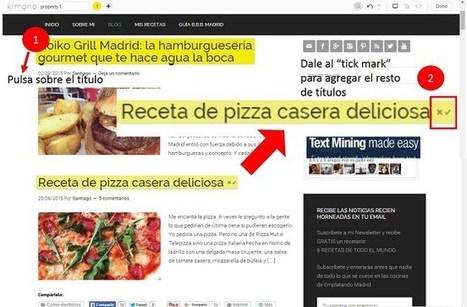 Kimono o cómo convertir una página web en un canal RSS | Tecnologías Digitales - Tecnologías Emergentes - Recursos y Herramientas Digitales | Scoop.it