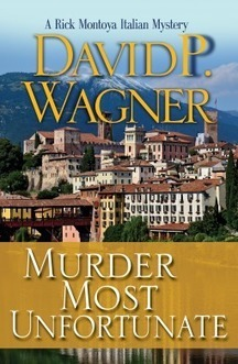 Murder Most Unfortunate by David O. Wagner – Rick Montoya Italian Mystery | Kindle Book reviews | Scoop.it