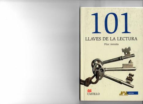 Libro -  101 llaves de la lectura | Educacion, ecologia y TIC | Scoop.it