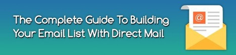 The Complete Guide To Building Your Email List With Direct Mail | Email Marketing | Scoop.it