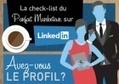 [Infographie] La check-list du parfait marketeur sur Linkedin | Les infographies ! | Scoop.it