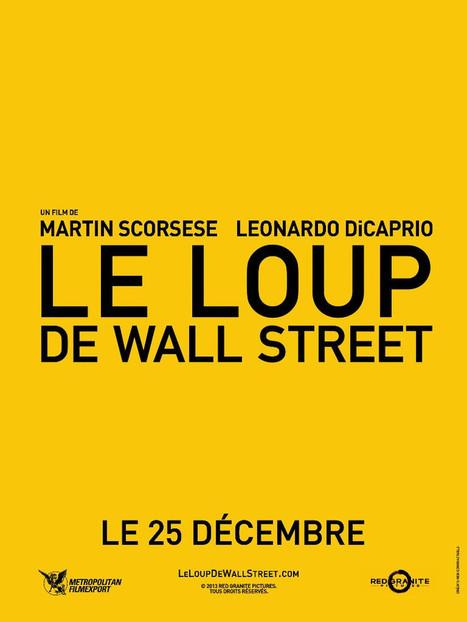 « Le loup de Wall Street », sortie prévue le 25 décembre en France #1 | La Dernière Séquence, mon blog cinéma | Scoop.it