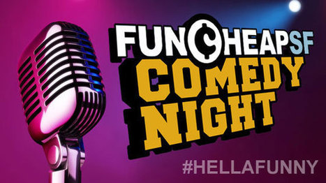 "Funcheap's $5 Comedy Night: ""#HellaFunny"" & BYOB 