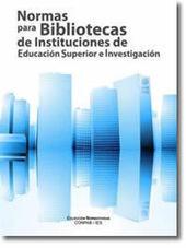 Normas para bibliotecas de instituciones de educación superior e investigación (Conpab 2012) | Universo Abierto | CURACION DE CONTENIDOS | Scoop.it
