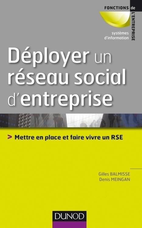 Nouveau livre Dunod : Déployer un réseau social d'entreprise #RSE | RSE et CNR | Scoop.it