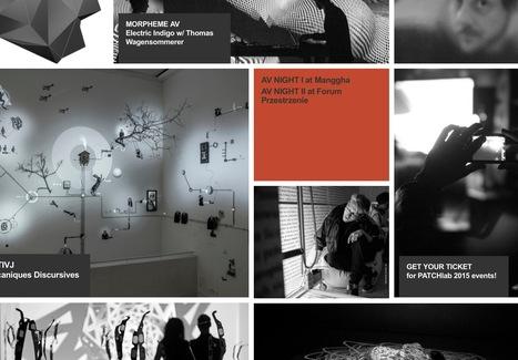 PATCHlab  international event dedicated to interdisciplinary (post)digital art forms... #mediaart   Digital #MediaArt(s) Numérique(s)   Scoop.it