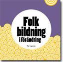 Folkbildningens idé och framtid | Folkbildning på nätet | Scoop.it