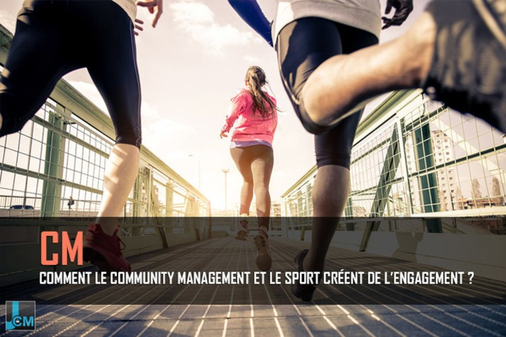 Comment le community management et le sport créent de l'engagement ? | Le Journal du Community Manager | Scoop.it