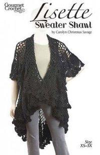 Lisette Sweater Shawl Pattern Crochet Pattern Lisette Sweater Shawl [GC19106] - $7.99 : Maggie Weldon, Free Crochet Patterns | All Crochet | Scoop.it