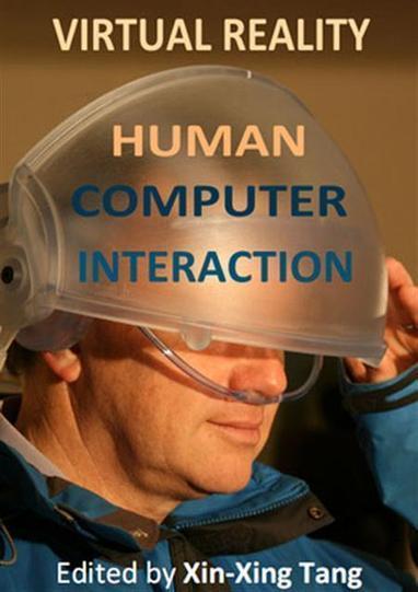 Virtual Reality: Human Computer Interaction | BookViet4a.Org | Tecnologías de Información y Comunicación, desde el punto de vista de Jacqueline Mejia Luna | Scoop.it