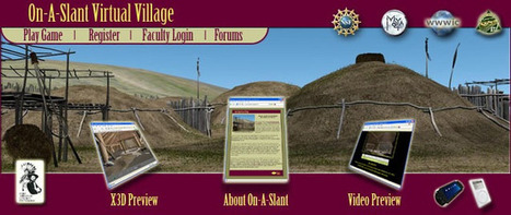 Web Tool: On-A-Slant Virtual Village Reconstruction Project | ArchIndy Tech Integration | Scoop.it