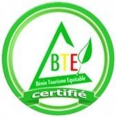 Le label BTE (Bénin Tourisme Equitable) - FBO-TRS | Tourisme équitable, solidaire et responsable | Scoop.it