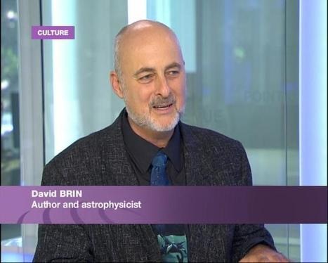 David Brin: What is our future? | Interviews with David Brin: Video and Audio | Scoop.it