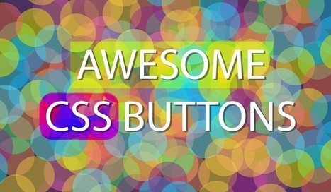 How to Make Awesome Flat Buttons (with CSS) - Comment Redirect   Ergonomy, design, web creation & tips   Scoop.it