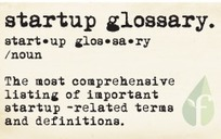 The Startup Glossary: Vision and Ideas | Startup - Growth Hacking | Scoop.it