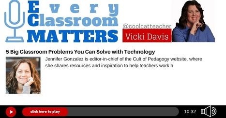 5 Big Classroom Problems You Can Solve with Technology | 21st Century Technology Integration | Scoop.it
